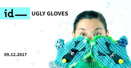 Institute of Design Kielce Kielce ''Ugly Gloves'' - warsztaty