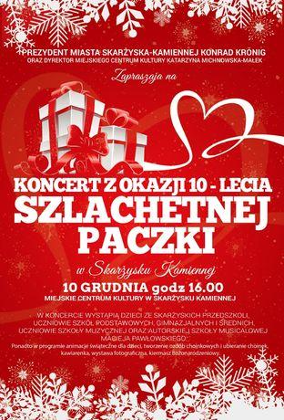 """Miejskie Centrum Kultury, Skarżysko-Kamienna Kultura Koncert z okazji 10-lecia """"Szlachetnej Paczki"""