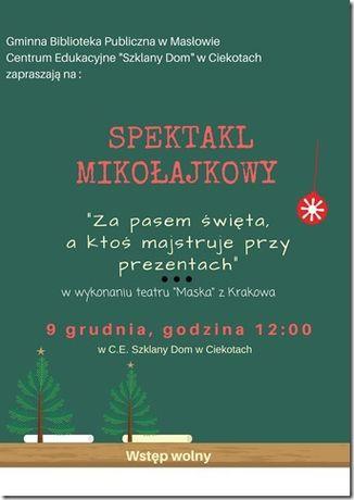 Centrum Edukacyjne - Szklany Dom Teatr Spektakl Mikołajkowy