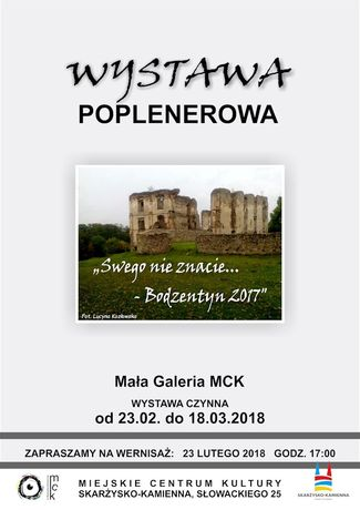 """Miejskie Centrum Kultury, Skarżysko-Kamienna Sztuki plastyczne """"Swego nie znacie... - Bodzentyn 2017"""