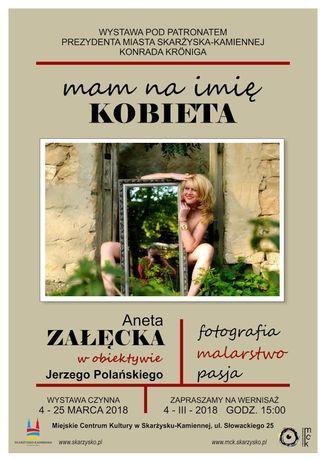 Miejskie Centrum Kultury, Skarżysko-Kamienna Fotografia Mam na imię Kobieta