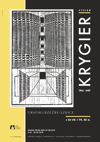 Biuro Wystaw Artystycznych w Kielcach Sztuki plastyczne Wystawa Stefan Krygier Grafiki rzeźby i szkice z lat 60. i 70. XX w