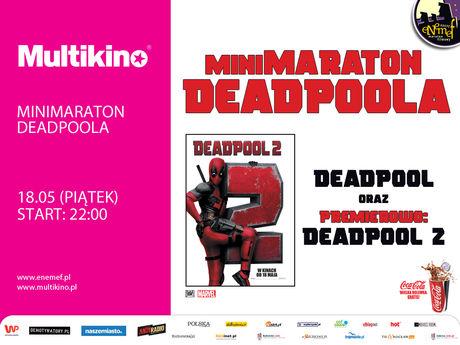 Multikino Kino ENEMEF: MINIMARATON DEADPOOLA