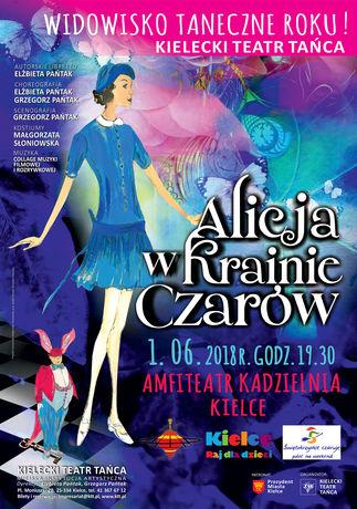 Amfiteatr Kadzielnia Taniec Widowisko Taneczne Roku ! Alicja w Krainie Czarów