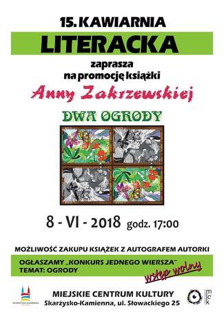 Miejskie Centrum Kultury, Skarżysko-Kamienna Literatura 15. Kawiarnia Literacka z Anną Zakrzewską