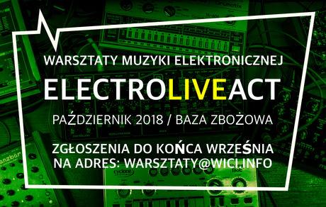 Baza Zbożowa Muzyka Warsztaty muzyki elektronicznej. Electro Live Act