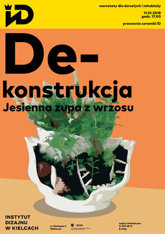 Institute of Design Kielce Sztuki plastyczne Warsztaty ceramiczne - De-konstrukcja
