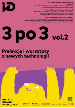 Institute of Design Kielce Cywilizacja 3 po 3 / Nowe technologie