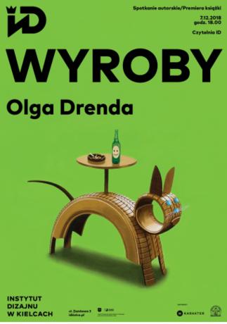 Institute of Design Kielce Kultura Spotkanie autorskie i premiera książki Olgi Drendy