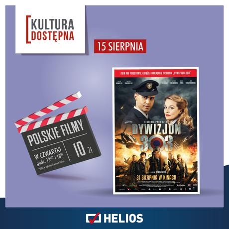 Helios Kino DYWIZJON 303. HISTORIA PRAWDZIWA - Kultura Dostępna