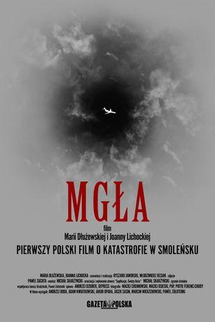 Mgła ( 2011 ) Pierwszy Polski Film O Katastrofie Smoleńskiej