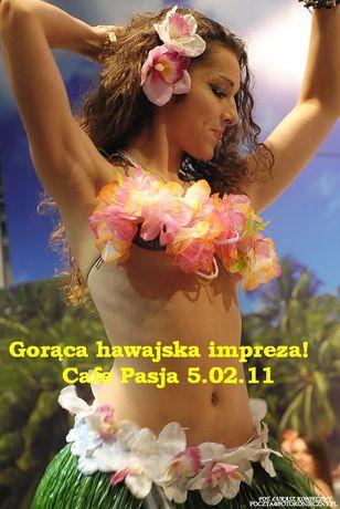 Cafe Pasja Taniec Gorąca hawajska impreza w Cafe Pasja