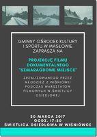 """Pokaz filmu   """"Szmaragdowe miejsce""""_zobacz info"""