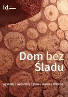 Wykład z cyklu  ''Dom Bez Śladu''_Institute of Design Kielce
