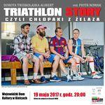 Triathlon story czyli Człopaki z żelaza_Wojewódzki Dom Kultury