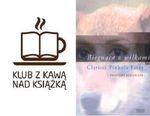 """Klub z Kawą nad Książką - """"Biegnąca z wilkami""""_Choco Obsession"""