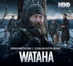 Pierwszy odcinek 2. sezonu serialu HBO Wataha w kinie!_Helios