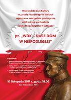 """Uroczystość patriotyczna """"WDK - nasz dom w Niepodległej""""_Wojewódzki Dom Kultury"""