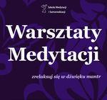 Warsztaty medytacji - zrelaksuj się w dźwięku mantr_zobacz info