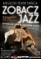 Zobacz Jazz. HYMN OF LIFE & GOLDEN AGES_Kielecki Teatr Tańca