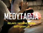 Medytacja - relaks i wewnętrzna satysfakcja_