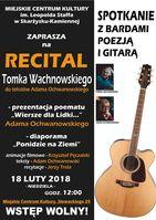 Recital Tomka Wachnowskiego_Miejskie Centrum Kultury, Skarżysko-Kamienna