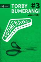 Torby bumerangi - warsztaty_zobacz info