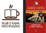 Klub z Kawą nad Książką- Agatha Christie_Choco Obsession