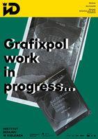 Work in progress... Wystawa i spotkanie z Grafixpol_