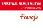 I Festiwal Filmu i Muzyki. Francja_Filharmonia Świętokrzyska