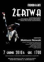 """Monodram """"ŻERTWA"""" w wykonaniu Matusza Nowaka_Miejskie Centrum Kultury, Skarżysko-Kamienna"""