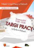 Targi Pracy na Rynku w Kielcach 26 czerwca 2019r._Rynek - Kielce